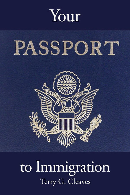 Your Passport to Immigration