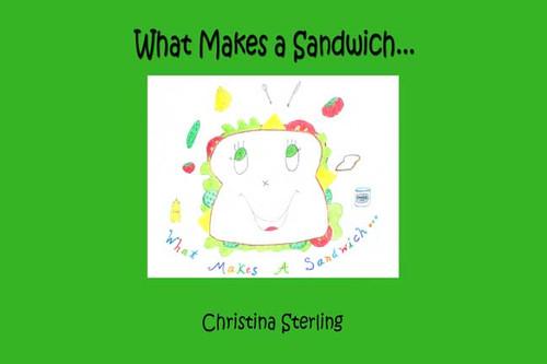 What Makes a Sandwich...