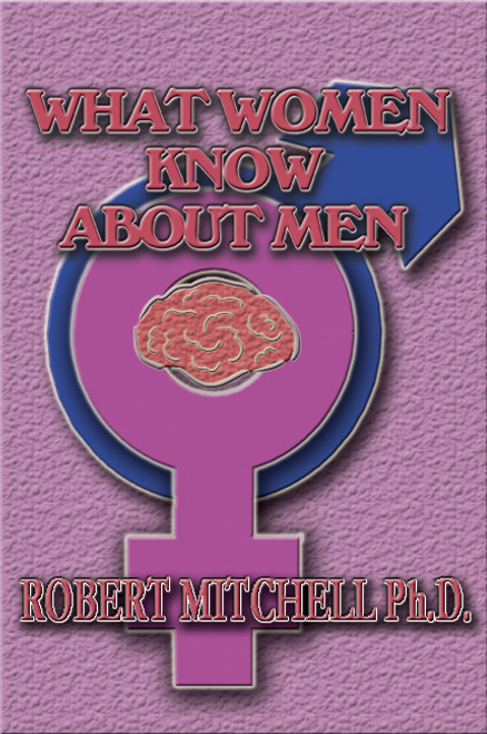 What Women Know About Men