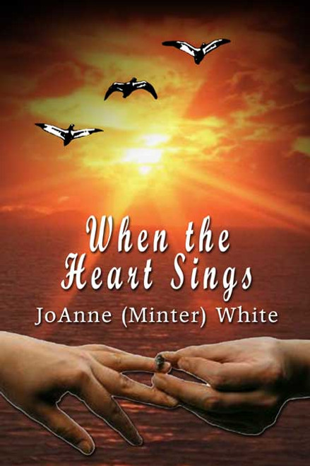 When the Heart Sings