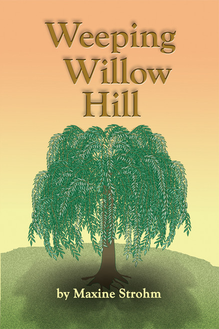 Weeping Willow Hill