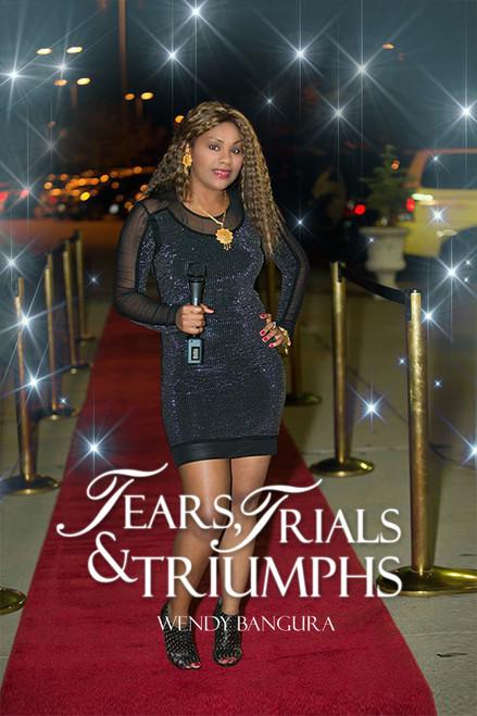 Tears, Trials & Triumphs