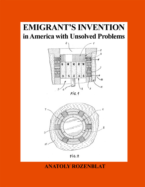 Emigrant's Invention In America with Unsolved Problems