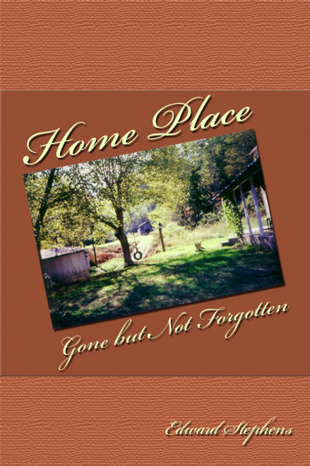Home Place: Gone but Not Forgotten