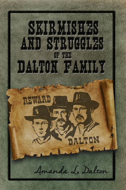 Skirmishes and Struggles of the Dalton Family