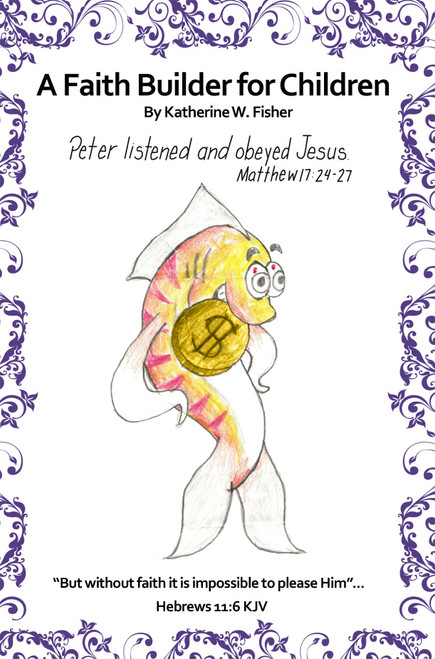 A Faith Builder for Children