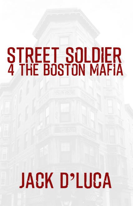 Street Soldier 4 the Boston Mafia - eBook