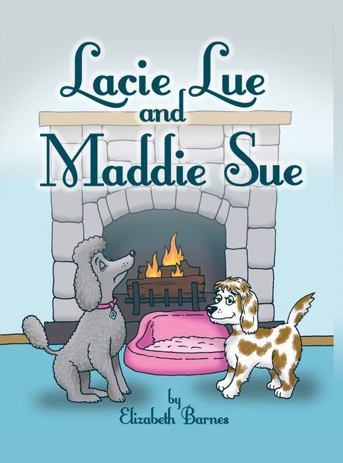 Lacie Lou and Maddie Sue - eBook
