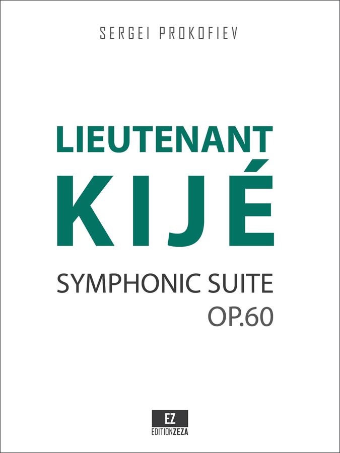 Prokofiev - Lieutenant Kije Op.60 Score and Parts