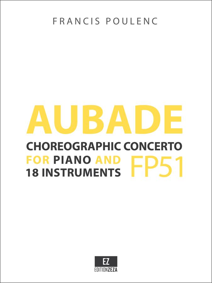 Poulenc - Aubade, Concert choregrafhique pour Piano et 18 instruments - Score and Parts