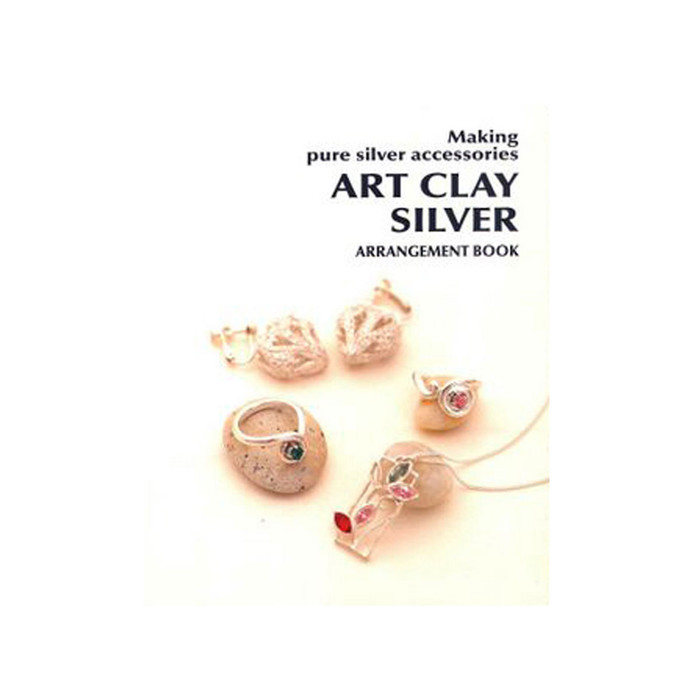 Making Pure Silver Accessories Art Clay Silver Arrangement Book (Alternative Designs L1 & L2)