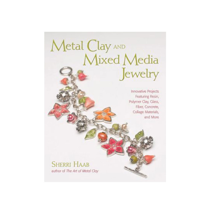Metal Clay and Mixed Media Jewellery Book by Sherri Haab