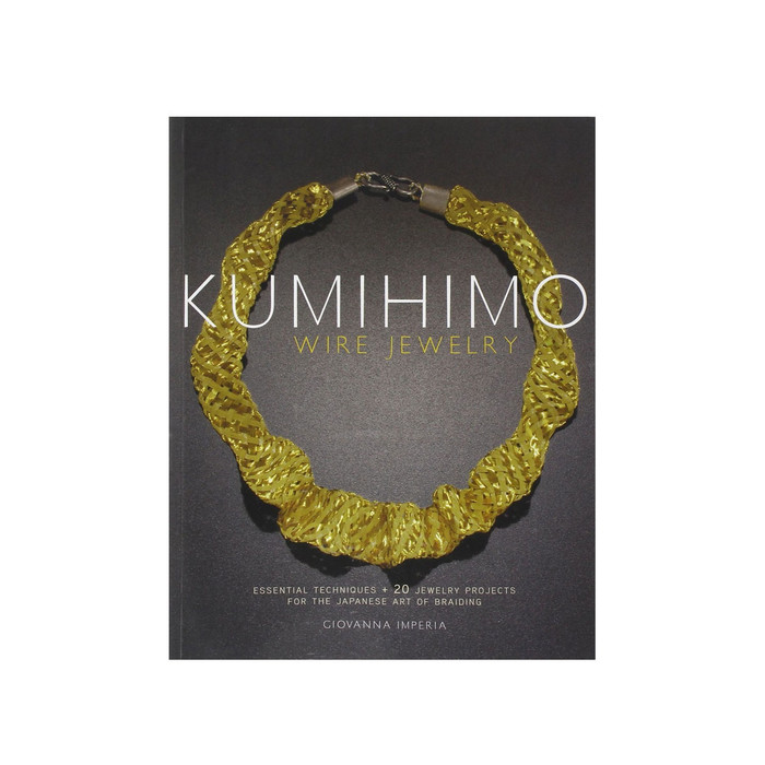 Kumihimo Wire Jewelry Book