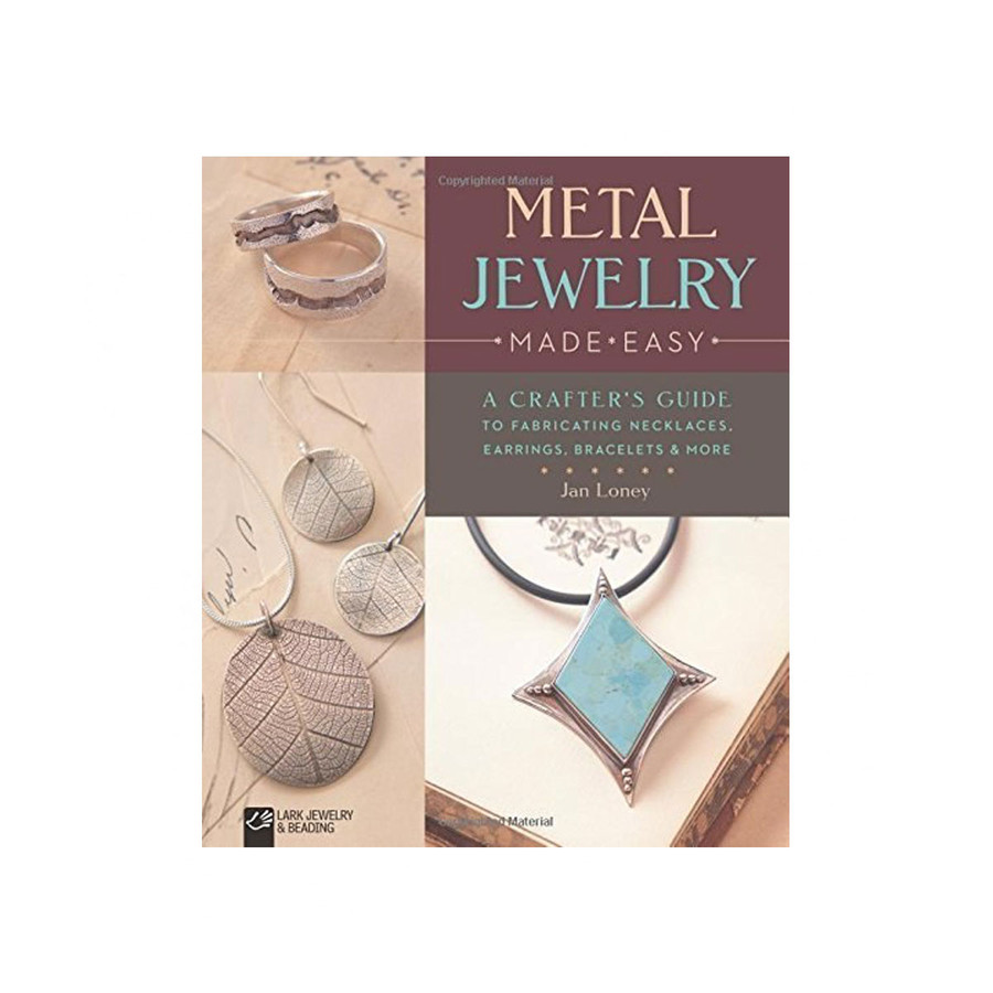 Metal Jewelry Made Easy Book