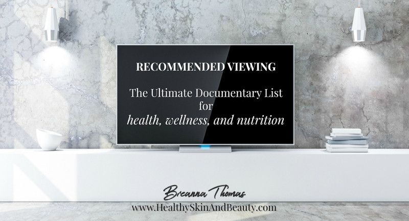 ​Recommended Viewing: Health, Wellness, & Nutrition