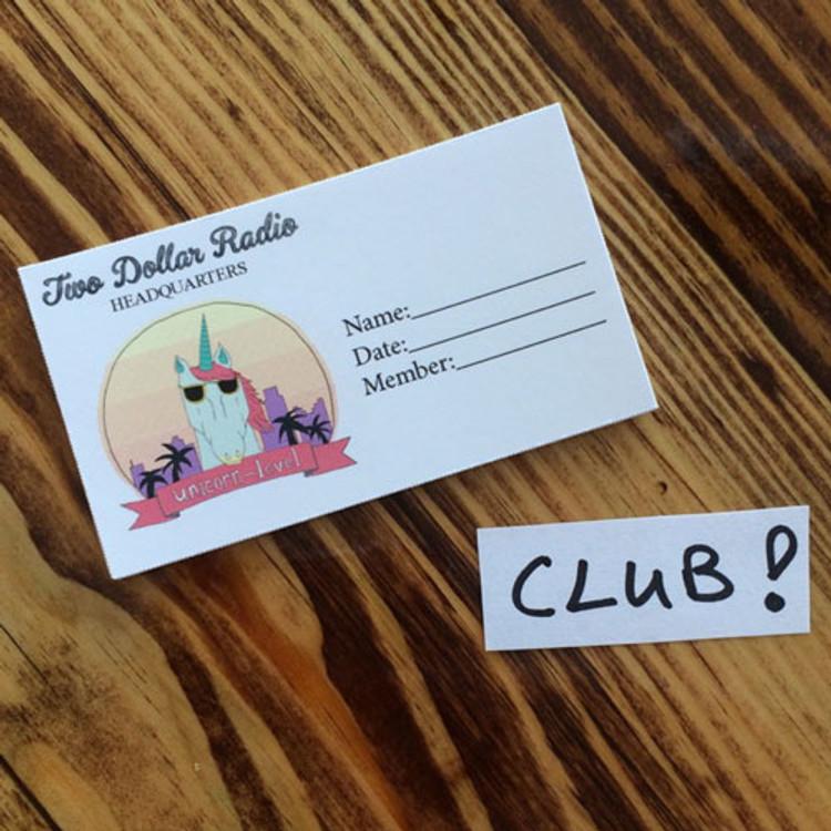 Club Membership for Two Dollar Radio Headquarters