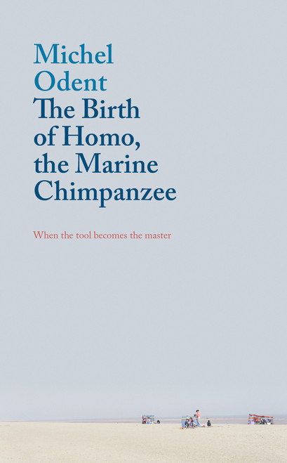 The Birth of Homo, the Marine Chimpanzee