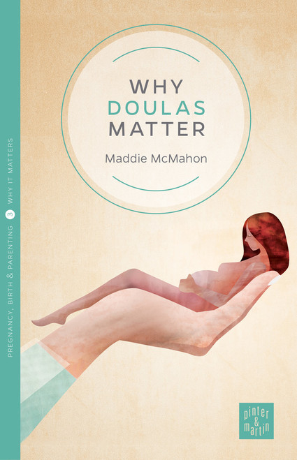Why Doulas Matter