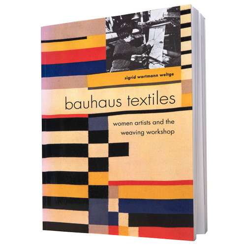 Woman's Work: Textile Art from the Bauhaus