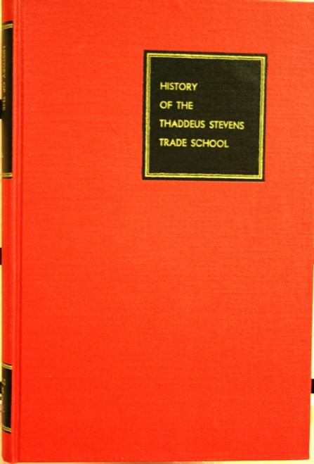 History of Thaddeus Stevens book
