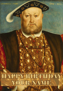 Henry Vlll Birthday Card