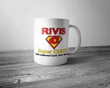 Personalised Super Cunt! Mug  Like A Normal Cunt Only Worse