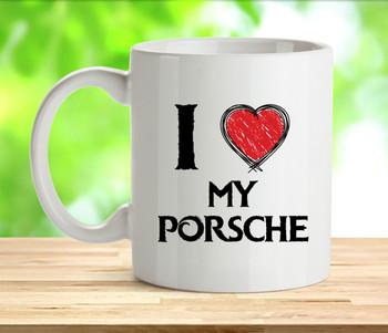 I Love My Porche Mug