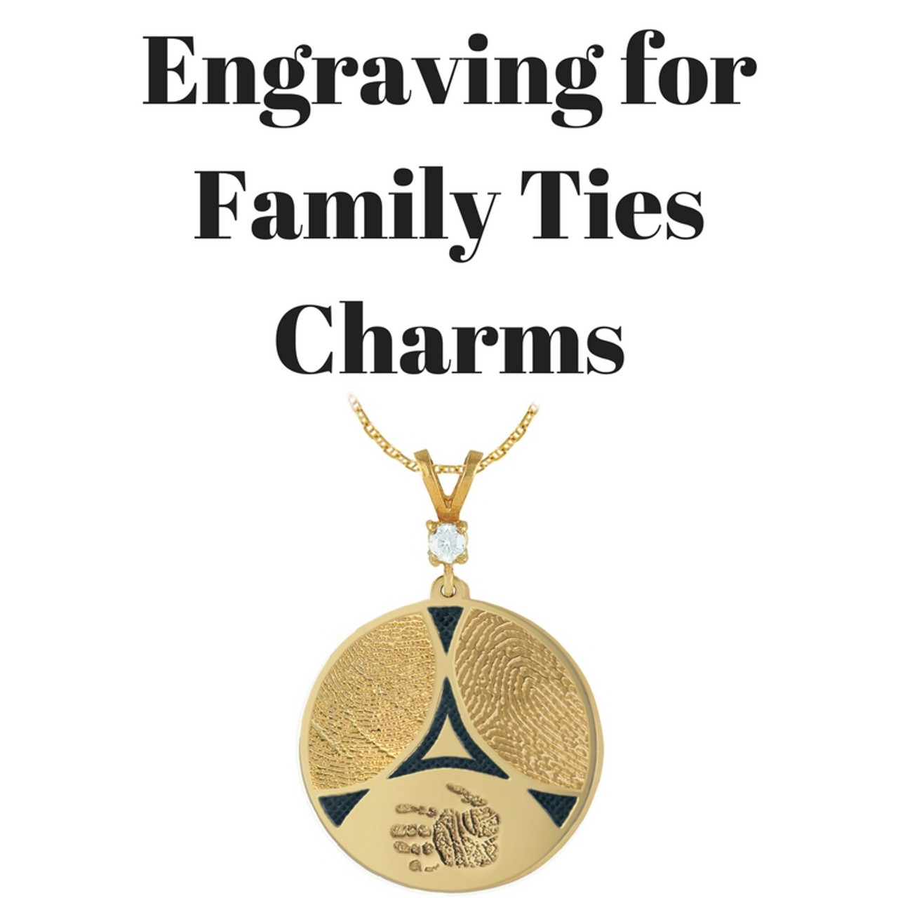 Engraving for Family Ties Charms