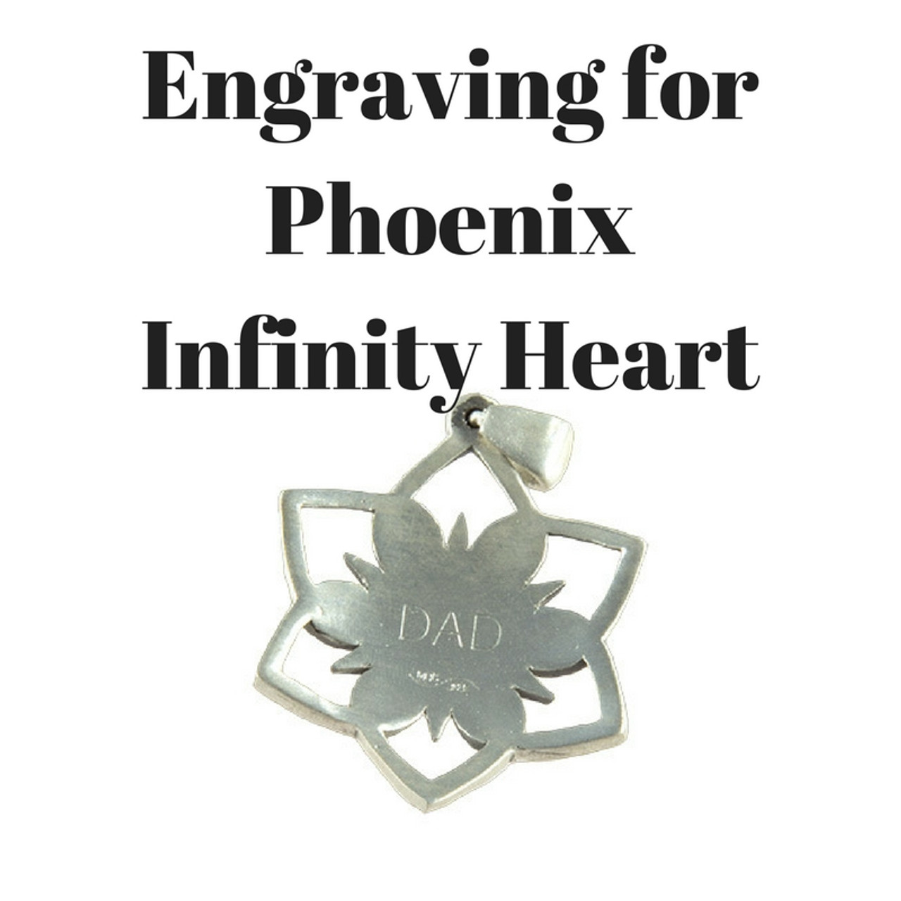 Engraving for Phoenix Infinity Heart