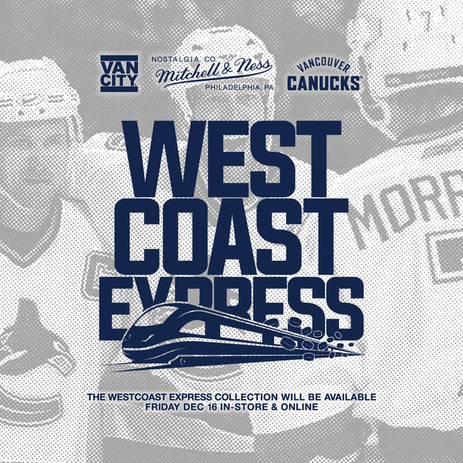 VANCITY ORIGINAL® x VANCOUVER CANUCKS x MITCHELL & NESS 'WESTCOAST EXPRESS' COLLECTION