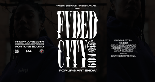 Vancity Original® x FVDED Pop-Up