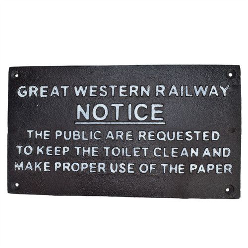 Great Western Notice Toilet Railway Brown Cast Iron Sign Plaque Wall Fence Gate