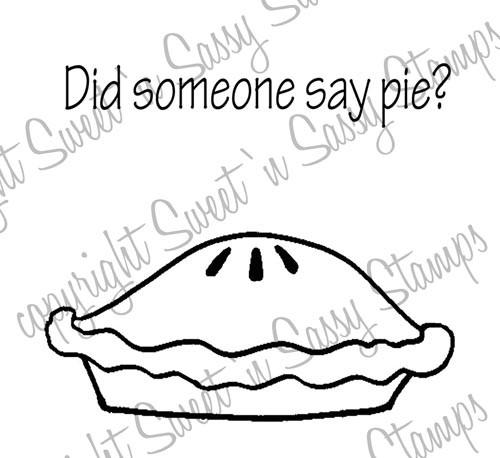 Did Someone Say Pie? Digital Stamp