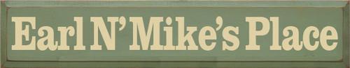 CUSTOM Earl N' Mike's Place 7x36