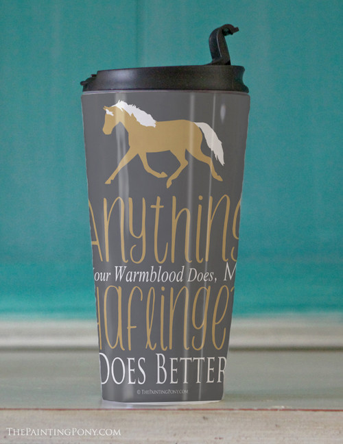 Haflinger Horse lover Travel Tumbler 15oz