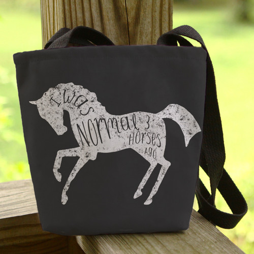 I Was Normal Three Horses Ago Equestrian Tote Bag