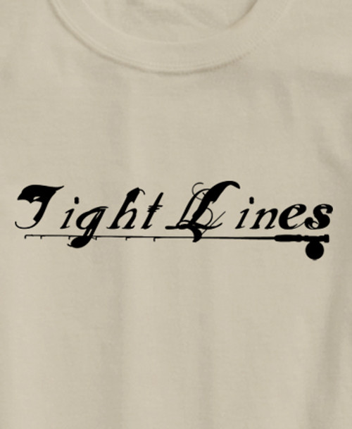 Tight Lines Fly Fishing Adult Unisex T-Shirt