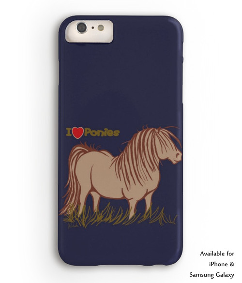 I Love Ponies Phone Case for Iphone and Samsung Galaxy