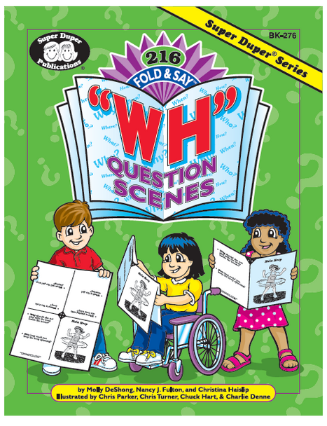 """126 Fold & Say """"WH"""" Question Scenes"""