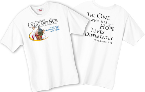 """""""One Who Has Hope"""" Pope T-shirt"""