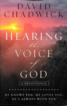 Hearing the Voice of God - a devotional - David Chadwick