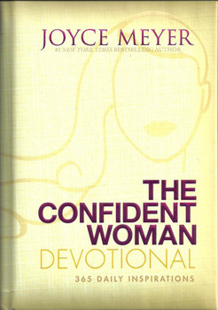 Joyce Meyer - The Confident Woman Devotional: 365 Daily Inspirations