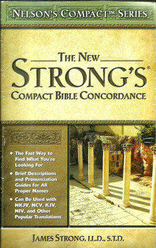 New Strong's Compact Bible Concordance - James Strong