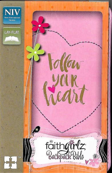 Follow your heart - Faithgirlz Backpack Bible. Pink leathersoft cover.