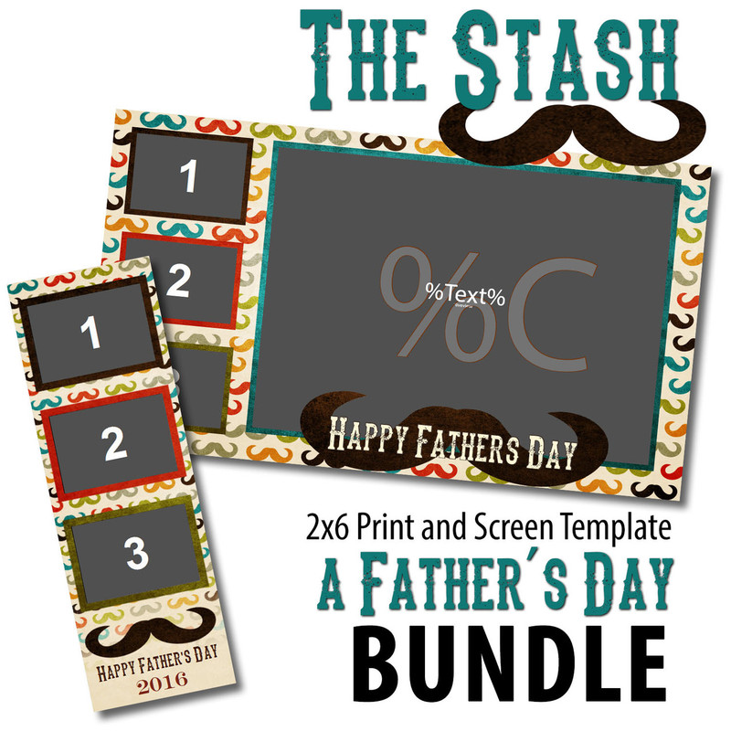 Fathers Day Bundle - 2x6 Print and Screen Template