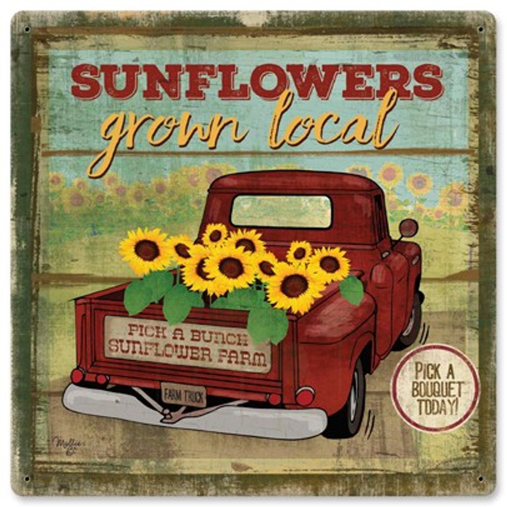 Local Grown Sunflowers Metal Sign 12 x 12 Inches