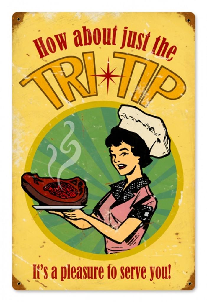 Vintage-Retro Just the Tri Tip Metal-Tin Sign