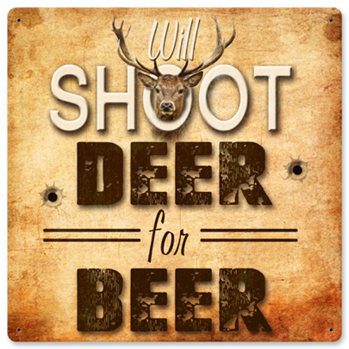 Deer For Beer Metal Sign 12 x 12 Inches