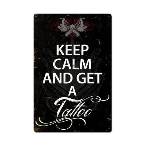 Keep Calm Tattoo Metal Sign 16 x 24 Inches
