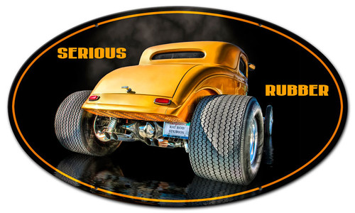 Serious Rubber Metal Sign 24 x 14 Inches